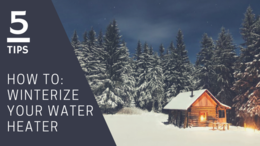 5 tips on how to winterize your water heater